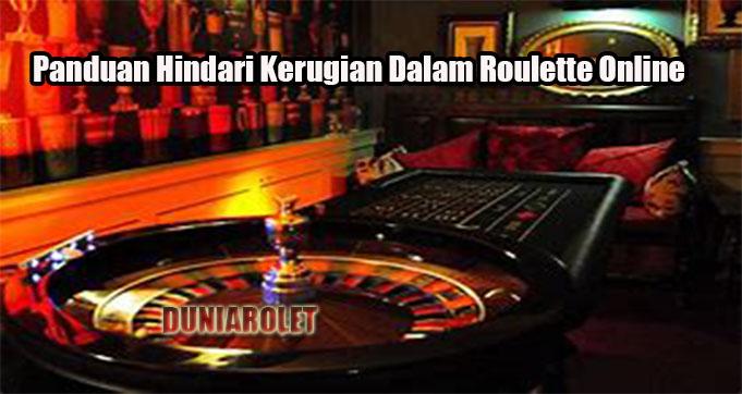 Panduan Hindari Kerugian Dalam Roulette Online